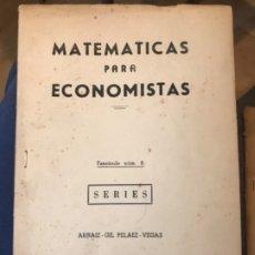 Libros de segunda mano: MATEMATICAS PARA ECONOMISTAS 1959 FASCICULO 8 SERIES ARNAIZ GIL PELAEZ/VEGAS. Lote 183055582