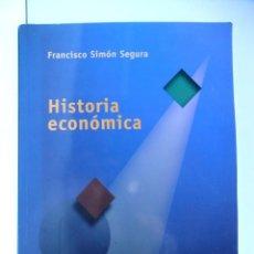 Libros de segunda mano: HISTORIA ECONÓMICA - FRANCISCO SIMÓN SEGURA - EDICIONES ACADÉMICAS 2001. Lote 183842002