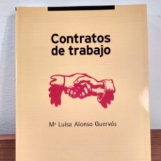 Libros de segunda mano: CONTRATOS DE TRABAJO. EL CONTRATO DE TRABAJO. ALONSO GUERVÓS, Mª LUISA. ISBN 8486977266. . Lote 184023957