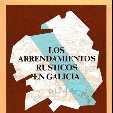 Libros de segunda mano: LOS ARRENDAMIENTOS RÚSTICOS EN GALICIA - MANUEL ÁNGEL VIVERO ÁLVAREZ. Lote 184031965