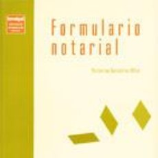 Libros de segunda mano: FORMULARIO NOTARIAL - VICTORINO GUTIÉRREZ ALLER. Lote 184033935