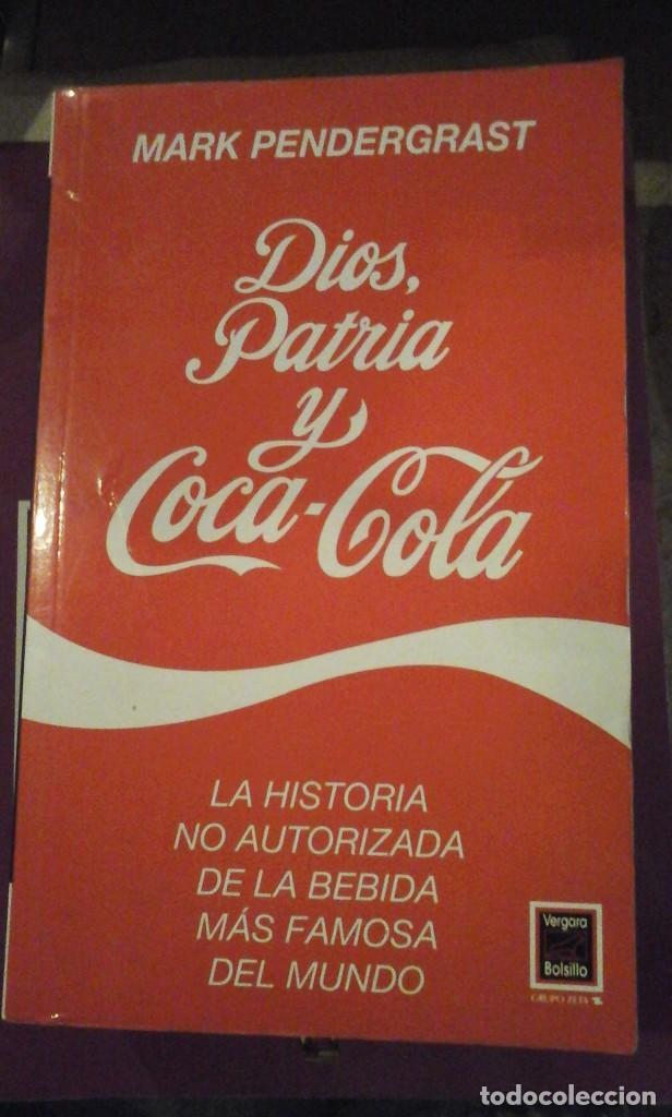 DIOS, PATRIA Y COCA-COLA (BARCELONA, 1998) (Libros de Segunda Mano - Ciencias, Manuales y Oficios - Derecho, Economía y Comercio)