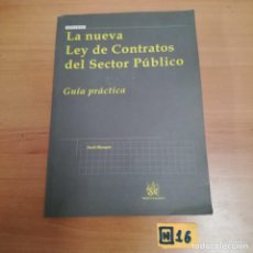 Libros de segunda mano: LA NUEVA LEY DE CONTRATOS DEL SECTOR PÚBLICO. Lote 184497252
