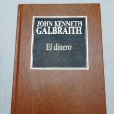 Libros de segunda mano: EL DINERO (JOHN KENNETH GALBRAITH). Lote 184585870