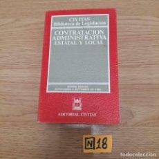Libros de segunda mano: CONTRATACIÓN ADMINISTRATIVA ESTATAL Y LOCAL. Lote 184699593