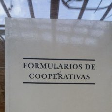 Libros de segunda mano: FORMULARIOS DE COOPERATIVAS. DEL ARCO TORRES, MIGUEL ÁNGEL; SIMÓ SANTONJA, VICENTE. Lote 184880417
