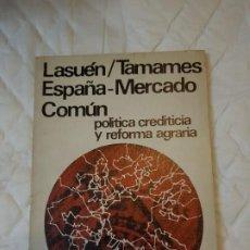 Libros de segunda mano: ESPAÑA MERCADO COMÚN. Lote 185659528