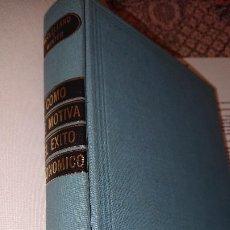 Libros de segunda mano: COMO SE MOTIVA EL ÉXITO ECONÓMICO - DAVID C. MCCLELLAND Y DAVID G. WINTER. Lote 186443565