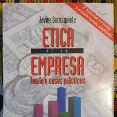 Libros de segunda mano: JAVIER GOROSQUIETA . ÉTICA DE LA EMPRESA. TEORÍA Y CASOS PRÁCTICOS. Lote 187531755