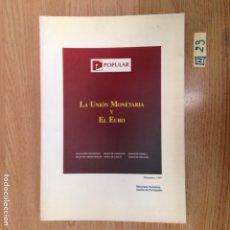 Libros de segunda mano: LA UNIÓN MONETARIA Y EL EURO. Lote 189117202