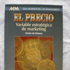 Libros de segunda mano: EL PRECIO. VARIABLE ESTRATEGICA DE MARKETING. Lote 189119253