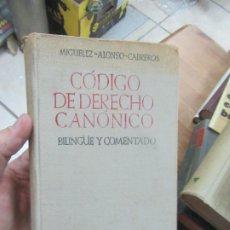 Libros de segunda mano: CÓDIGO DE DERECHO CANÓNICO, MIGUELEZ ALONSO CABREROS. L.20603. Lote 189335435
