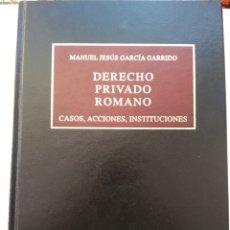 Libros de segunda mano: DERECHO PRIVADO ROMANO/MANUEL JESÚS GARCÍA GARRIDO. Lote 189406276