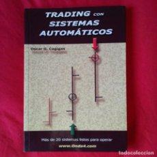 Libros de segunda mano: TRADING CON SISTEMAS AUTOMATICOS. OSCAR G. CAGIGAS. ONDA4 2007. Lote 189502381