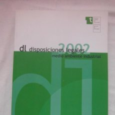 Libros de segunda mano: DL SEGURIDAD 2. DL DISPOSICIONES LEGALES. MEDIO AMBIENTE INDUSTRIAL. ICT 2002.DEBIBL. Lote 189616341