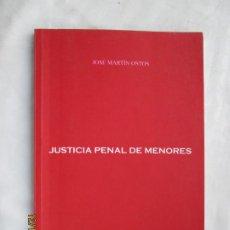 Libros de segunda mano: JUSTICIA PENAL PARA MENORES - JOSÉ MARTÍN OSTOS - ASTIGI - 2008. . Lote 189708518