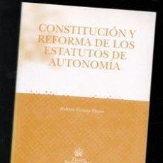 Livros em segunda mão: CONSTITUCIÓN Y REFORMA DE LOS ESTATUTOS DE AUTONOMÍA, ROBERTO VICIANO PASTOR. Lote 190534830