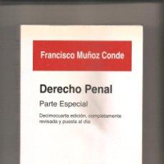 Libros de segunda mano: 858. FRANCISCO MUÑOZ CONDE: DERECHO PENAL. PARTE ESPECIAL. Lote 191083573
