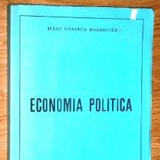 Libros de segunda mano: ECONOMÍA POLÍTICA POR JULIO FONSECA RODRÍGUEZ DE SP DE LA UNIVERSIDAD DE OVIEDO EN 1983. Lote 191383983