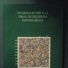 Libros de segunda mano: INFORMACIÓ PER A LA PRESA DE DECISIONS EMPRESARIALS. JOSEP MARÍA ROSANAS I MARTÍ. Lote 191579450