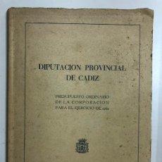 Libros de segunda mano: DIPUTACION PROVINCIAL DE CADIZ. PRESUPUESTO ORDINARIO DE LA CORPORACION PARA EL EJERCICIO DE 1960.. Lote 192223650