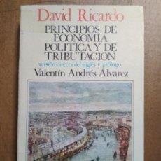 Libros de segunda mano: DAVID RICARDO - PRINCIPIOS DE ECONOMÍA POLÍTICA Y DE TRIBUTACIÓN. Lote 192310347