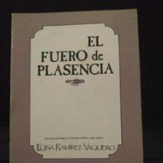Libros de segunda mano: EL FUERO DE PLASENCIA. ESTUDIO HISTÓRICO - M. DEL TRÁNSITO VAQUERO RAMÍREZ. Lote 192792385