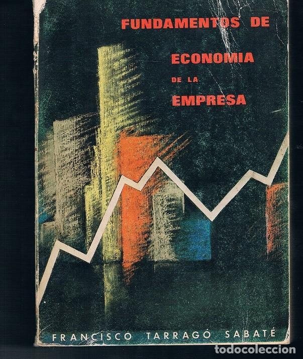 FUNDAMENTOS DE ECONOMIA DE LA EMPRESA EN BUEN ESTADO VER FOTOS (Libros de Segunda Mano - Ciencias, Manuales y Oficios - Derecho, Economía y Comercio)