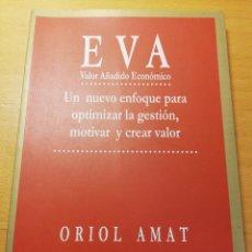 Libros de segunda mano: EVA. VALOR AÑADIDO ECONÓMICO (ORIOL AMAT). Lote 193031751