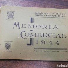 Libros de segunda mano: MEMORIA COMERCIAL. CAMARA OFICIAL DE COMERCIO, INDUSTRIA Y NAVEGACION DE CADIZ. 1944.. Lote 193703087