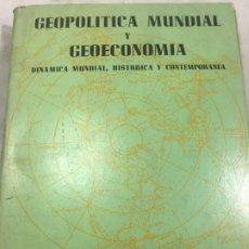 Livres d'occasion: GEOPOLÍTICA MUNDIAL Y GEOECONOMÍA - ALBERTO ESCALONA RAMOS. 1959 MÉXICO ATENEO. Lote 194109833