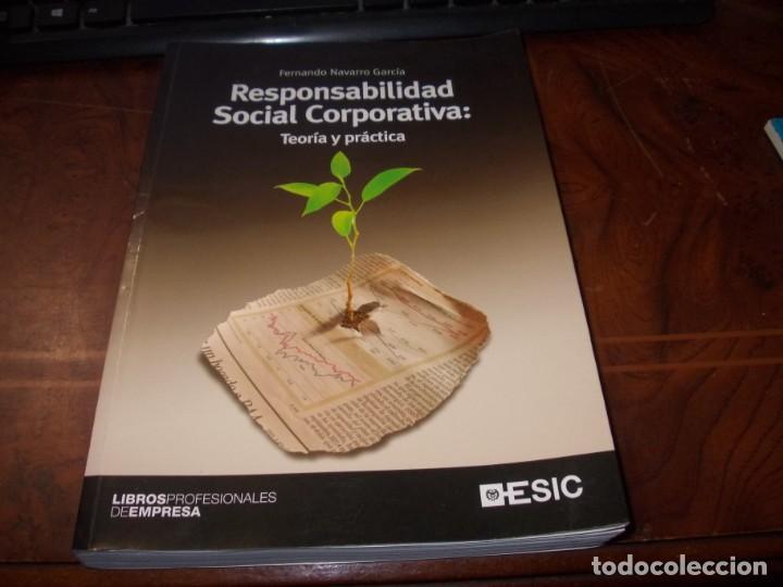 RESPONSABILIDAD SOCIAL CORPORATIVA: TEORÍA Y PRÁCTICA. FERNANDO NAVARRO GARCÍA. 2.008 (Libros de Segunda Mano - Ciencias, Manuales y Oficios - Derecho, Economía y Comercio)