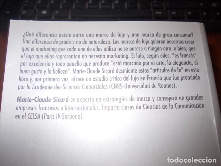 Libros de segunda mano: Lujo, mentiras y marketing. ¿Cómo funcionan las marcas de lujo? Marie Claude Sicard. GGmoda 2.007 - Foto 2 - 194220188