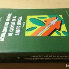 Libros de segunda mano: ACTUACION AUDITOR CUENTAS AMBITO JUDICIAL T-I FERNANDO GOMEZ MARTIN/ B802. Lote 194241538