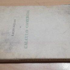 Libros de segunda mano: EJERCICICIOS DE CALCULO COMERCIAL - J L U - ZARAGOZA 1955/ F605. Lote 194242033