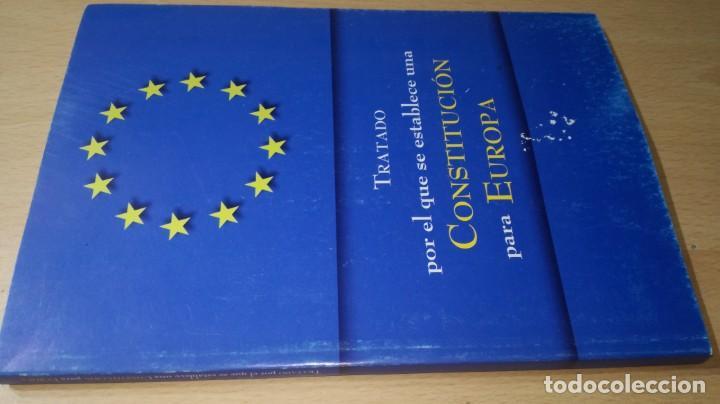 TRATADO POR EL QUE SE ESTABLECE UNA CONSTITUCION PARA EUROPA/ G401 (Libros de Segunda Mano - Ciencias, Manuales y Oficios - Derecho, Economía y Comercio)