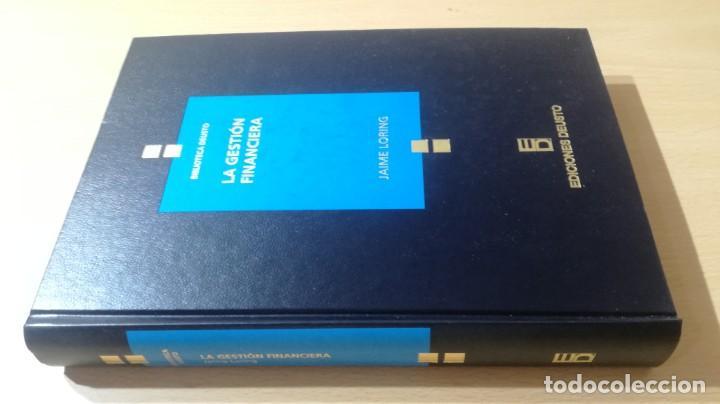 LA GESTION FINANCIERA - JAIME LORING - DEUSTO/ GAR41 (Libros de Segunda Mano - Ciencias, Manuales y Oficios - Derecho, Economía y Comercio)