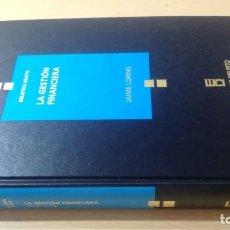 Libros de segunda mano: LA GESTION FINANCIERA - JAIME LORING - DEUSTO/ GAR41. Lote 194242973