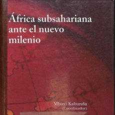 Libros de segunda mano: ÁFRICA SUBSAHARIANA ANTE EL NUEVO MILENIO - MBUYI KABUNDA - EDICIONES PIRÁMIDE. Lote 194259173
