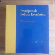 Libros de segunda mano: PRINCIPIOS DE POLÍTICA ECONÓMICA EUCKEN, WALTER PUBLICADO POR ARANZADI (2017) 503PP. Lote 194269457