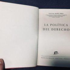 Libros de segunda mano: MARIN PEREZ LA POLITICA DEL DERECHO ED BOSCH AUTOGRAFO DEDICADO 196322,5X15,5CMS. Lote 194285762