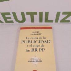 Libros de segunda mano: LA CAIDA DE LA PUBLICIDAD Y EL AUGE DE LAS RR PP.EMPRESA ACTIVA.. Lote 194290048