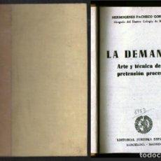 Libros de segunda mano: LA DEMANDA. ARTE Y TECNICA DE LA PRETENSIÓN PROCESAL - PACHECO GORDILLO, HERMOGENES - A-DE-617. Lote 194333544