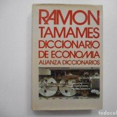 Libros de segunda mano: RAMÓN TAMAMES DICCIONARIO DE ECONOMÍA Y98760T. Lote 194387308