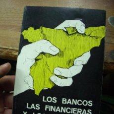 Libros de segunda mano: LOS BANCOS, LAS FINANCIERAS Y LOS INTERESES. L.21091. Lote 194390427