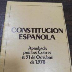 Libros de segunda mano: CONSTITUCION ESPAÑOLA. PAROBADA POR LAS CORTES EL 31 DE OCTUBRE DE 1978. REFERENDUM 6 DICIMEBRE.. Lote 194396636
