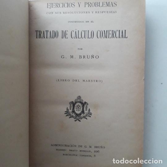 Libros de segunda mano: TRATADO DE CÁLCULO COMERCIAL. EJERCICIOS Y PROBLEMAS (LIBRO DEL MAESTRO). G. M. BRUÑO - Foto 3 - 194518801