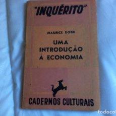 Libros de segunda mano: MAURICE DOBB, TRADUCCIÓN DE EDUARDO SALGUEIRO. UNA INTRODUCCIÓN A LA ECONOMÍA, 1938. ENVIO GRÁTIS.. Lote 194543803