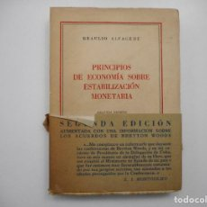Libros de segunda mano: BRAULIO ALFAGEME PRINCIPIOS DE ECONOMÍA SOBRE ESTABILIZACIÓN MONETARIA Y98818T. Lote 194581070
