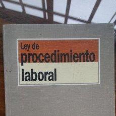 Libros de segunda mano: LEY DE PROCEDIMIENTO LABORAL. EDICIÓN PREPARADA POR .... - MONTOYA MELGAR, ALFREDO Y RÍOS SALMERÓN. Lote 194591186